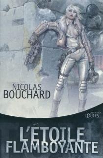 L'étoile flamboyante - NicolasBouchard