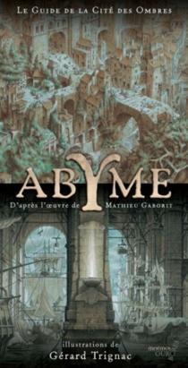 Abyme : le guide de la Cité des ombres -