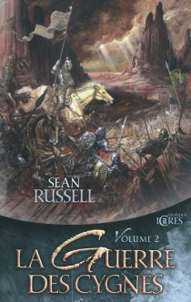La guerre des cygnes | Volume 2 - SeanRussell