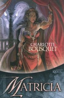 Matricia - CharlotteBousquet