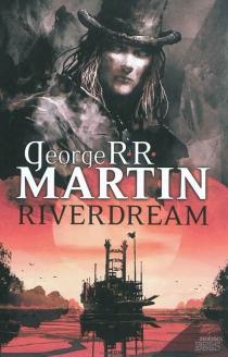 Riverdream - George R.R.Martin