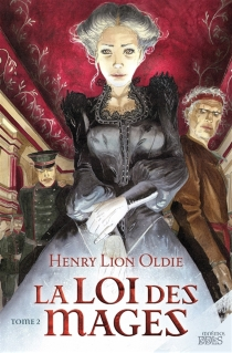 La loi des mages - Henry LionOldie