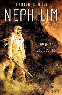 Nephilim : intégrale | Volume 1, Les déchus - FabienClavel
