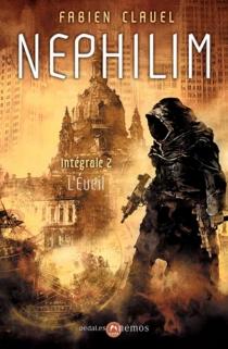 Nephilim : intégrale | Volume 2, L'éveil - FabienClavel