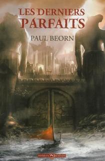 Les derniers parfaits - PaulBeorn