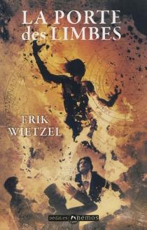 La porte des limbes - ÉrikWietzel