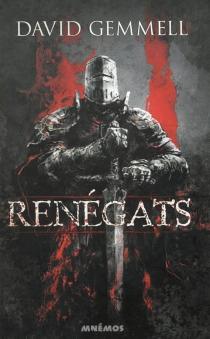 Renégats - DavidGemmell