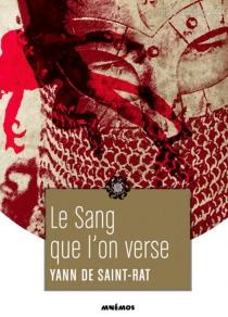 Le sang que l'on verse - Yann deSaint-Rat