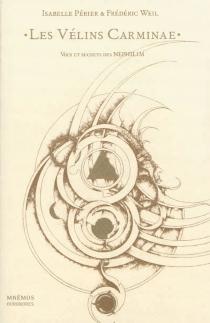 Les Vélins Carminae : voix et secrets des Nephilim - IsabellePérier