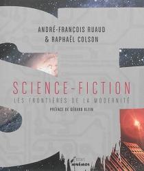 Science-fiction : les frontières de la modernité - RaphaëlColson