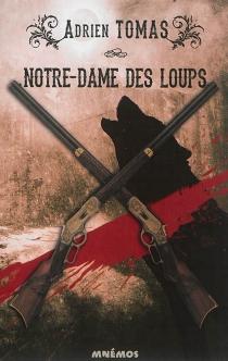 Notre-Dame des loups - AdrienTomas