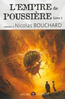 L'Empire de poussière - NicolasBouchard