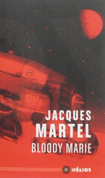 Bloody Marie - Jacques Martel