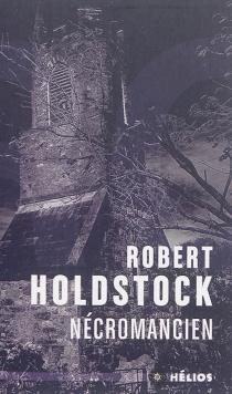 Nécromancien - RobertHoldstock