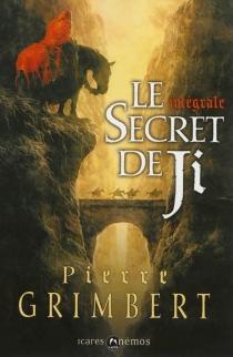 Le secret de Ji : intégrale - PierreGrimbert
