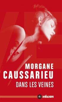 Dans les veines - MorganeCaussarieu