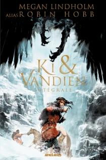 Ki et Vandien : intégrale - MeganLindholm
