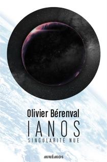Ianos : singularité nue - OlivierBérenval