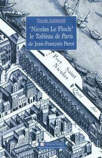 Nicolas Le Floch, le tableau de Paris de Jean-François Parot - PascaleArizmendi