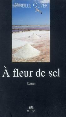 A fleur de sel - MireilleOliver