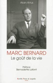 Marc Bernard, le goût de la vie - AlainArtus