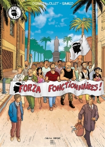 Forza fonctionnaires ! - Thierry Jollet