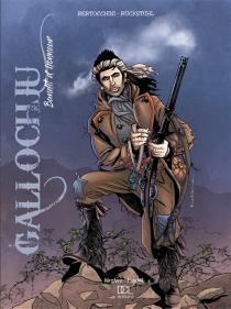 Gallochju : bandit d'honneur - FrédéricBertocchini