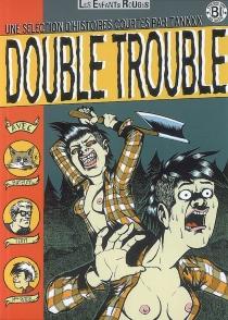 Double trouble : une sélection d'histoires courtes - Tanx