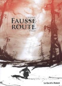 Fausse route - VincentGravé