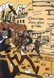 Chronique d'une chair grillée - FabienBertrand