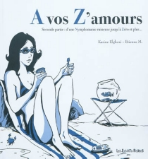 A vos z'amours - KarineElghozi