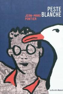 Peste blanche - Jean-MarcPontier