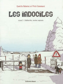 Les indociles - Pitch Comment