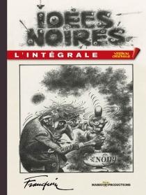 Idées noires - AndréFranquin