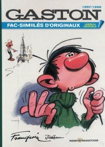 Gaston 1957-1966 : fac-similés d'originaux - AndréFranquin