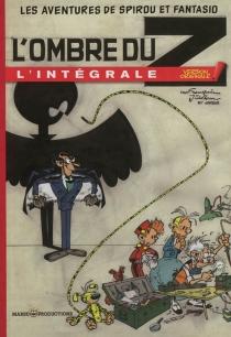Les aventures de Spirou et Fantasio : l'intégrale - AndréFranquin