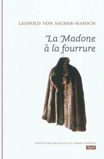 La madone à la fourrure : Marzella ou Le conte du bonheur - Leopold vonSacher-Masoch