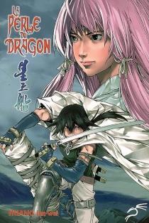 La perle du dragon - Jun weiHuang