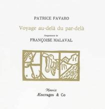 Voyage au-delà du par-delà - PatriceFavaro