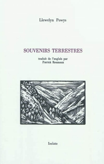Souvenirs terrestres - LlewelynPowys