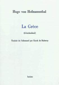 Griechenland| La Grèce - Hugo vonHofmannsthal