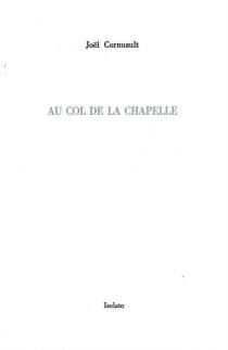 Au col de la Chapelle : dix-huitième arrrondissement - JoëlCornuault