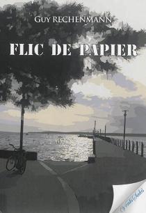 Flic de papier - GuyRechenmann