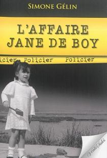 L'affaire Jane de Boy : policier - SimoneGélin
