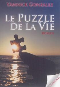Le puzzle de la vie - YannickGonzalez