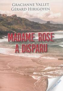 Madame Rose a disparu - GérardHirigoyen
