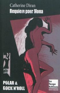 Requiem pour Mona - CatherineDiran