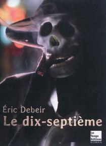 Le dix-septième - ÉricDebeir