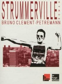 Strummerville - BrunoClement-Petremann