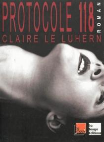 Protocole 118 - ClaireLe Luhern